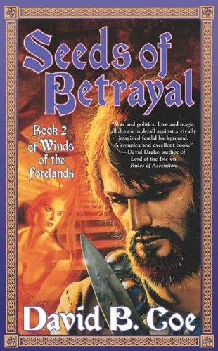 Seeds of Betrayal: Book 2 of the Winds of the Forelands Tetralogy