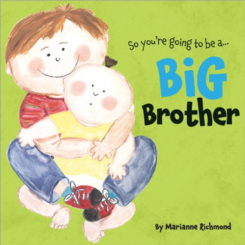 Big Brother (So You're Going to Be A...)