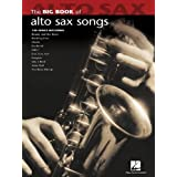 Hal Leonard The Big Book Of Alto Sax Songs ~ Hal Leonard
