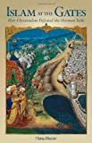 img - for Islam At The Gates: How Christendom Defeated the Ottoman Turks book / textbook / text book