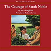 The Courage of Sarah Noble | [Alice Dalgliesh]