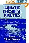 Aquatic Chemical Kinetics: Reaction R...