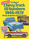 Catalog of Chevy Truck Id Numbers, 19...