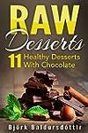 Raw Desserts: 11 Healthy Desserts Wit...