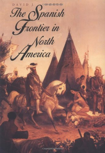 The Spanish Frontier in North America (The Lamar Series...