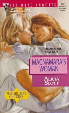 Image for MacNamara's Woman  (Maximillian's Children) (Silhouette Intimate Moments No. 813)