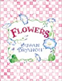 Flowers Little Book (0768322103) by Branch, Susan