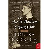 The Master Butchers Singing Clubby Louise Erdrich