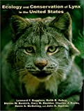 img - for Ecology and Conservation of Lynx in the United States (General Technical Report Rmrs, Gtr-30www) book / textbook / text book