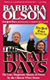 The Final Days (0895261251) by Olson, Barbara