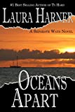 Oceans Apart (Separate Ways Book 2) (English Edition)