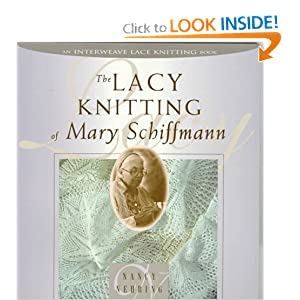 The Lacy Knitting of Mary Schiffmann [Paperback]