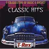 Classic Hits: A Celebration Of Marc And Mickeyby T-Rex