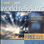 The Good Web Guide to World Religions...