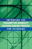 img - for Improving the Presumptive Disability Decision-Making Process for Veterans book / textbook / text book