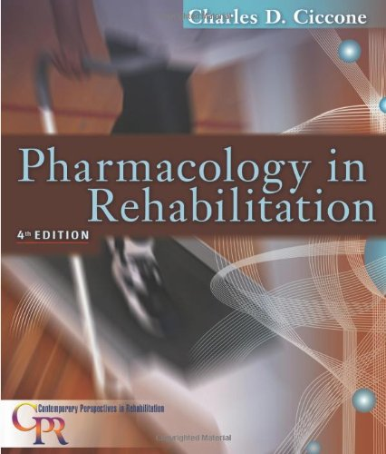 Pharmacology in Rehabilitation, 4th Edition (Contemporary...