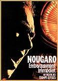 echange, troc Claude Nougaro : embarquement immediat au Théâtre des Champs Elysées