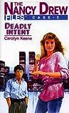 Deadly Intent (Nancy Drew Casefiles, Case 2)