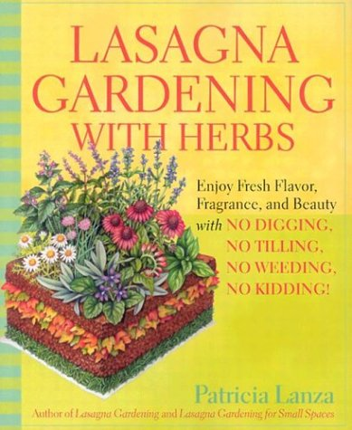 Patricia Lanza - Lasagna Gardening with Herbs Reviews