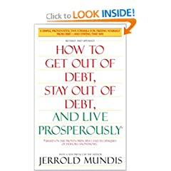 How to Get Out of Debt, Stay Out of Debt, as well as Live Prosperously: *(Based on a Proven Principles as well as Techniques of Debtors Anonymous)
