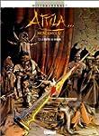 Attila mon amour, tome 3 : Le ma�tre...