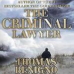 The Criminal Lawyer: A Novel   Thomas Benigno