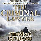 The Criminal Lawyer: A Novel | Thomas Benigno