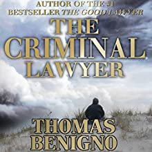 The Criminal Lawyer: A Novel Audiobook by Thomas Benigno Narrated by Dan Triandiflou