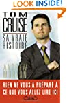 Tom Cruise  Sa vraie histoire
