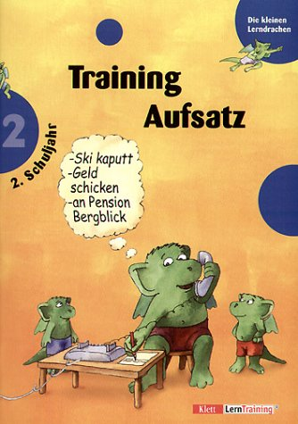 Die kleinen Lerndrachen, Training, Training Aufsatz, 2. Schuljahr
