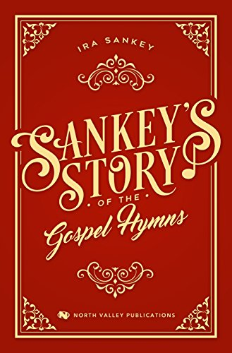 Sankey's Story of the Gospel Hymns (Jack Trieber compare prices)