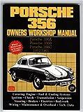 Porsche 356 Owner's Workshop Manual (Workshop Maual Porsche)