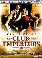 Le Club des Empereurs (Edition Prestige) [Édition Prestige]