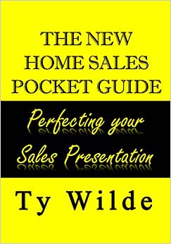 The New Home Sales Pocket Guide - Perfecting Your Sales Presentation