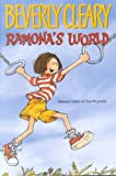 Ramona's World (Ramona Series) (0380732726) by Cleary, Beverly