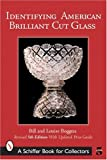 Identifying American Brilliant Cut Glass (Schiffer Book for Collectors)