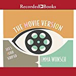 The Movie Version | Emma Wunsch