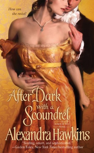 After Dark with a Scoundrel: Lords of Vice, Alexandra Hawkins