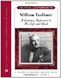 img - for Critical Companion to William Faulkner: A Literary Reference to His Life and Work book / textbook / text book