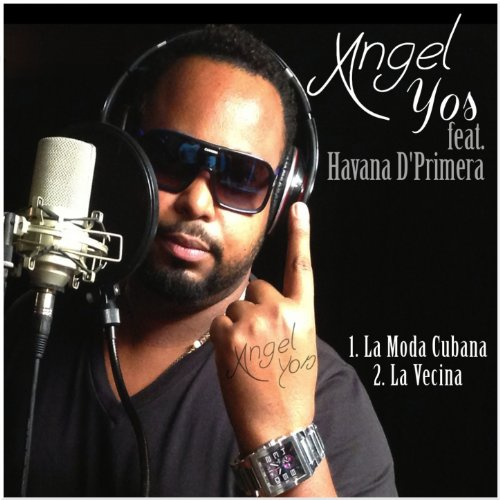 La Moda Cubana - Angel Yos