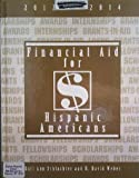 img - for Financial Aid for Hispanic Americans 2012-2014 book / textbook / text book