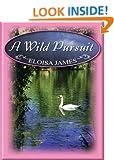 A Wild Pursuit (Thorndike Core)