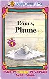 echange, troc L'Ours, plume [VHS]