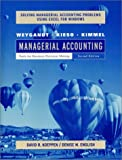 Managerial Accounting, Solving Managerial Accounting Problems Using Excel: Tools for Business Decision Making