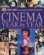 Cinema Year by Year 1894 by DK Publishing