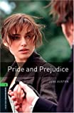 Pride and Prejudice: 2500 Headwords (Oxford Bookworms ELT)