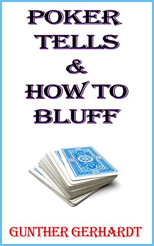 poker-tells-how-to-bluff-english-edition