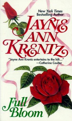 Full Bloom, JAYNE ANN KRENTZ