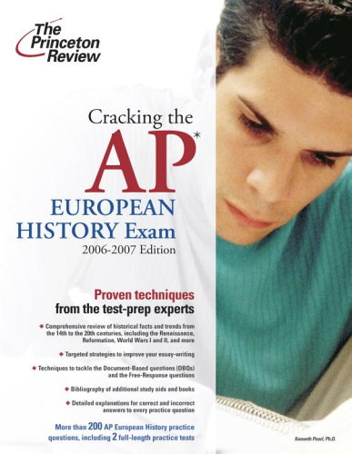 Cracking the Ap European History Exam 2006-2007