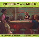 Freedom on the Menu: the Greensboro Sit-Ins